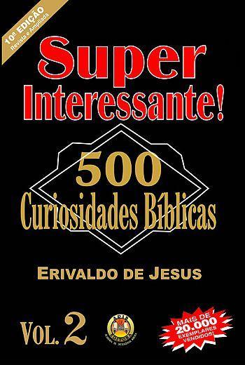 Curiosidades bíblicas interessantes sobre o antigo testamento e o Novo testamento